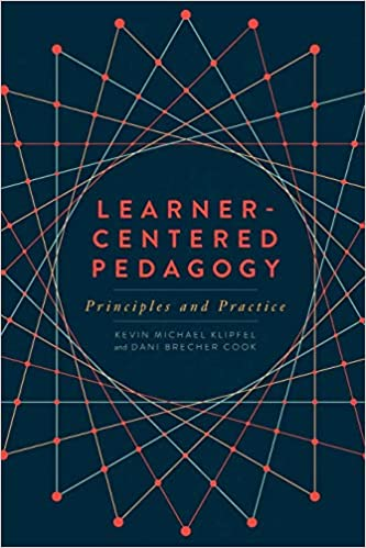 Amazon.com  Learner-Centered Pedagogy  Principles and Practice  (9780838915578)  Kevin Michael Klipfel 26469ccb053