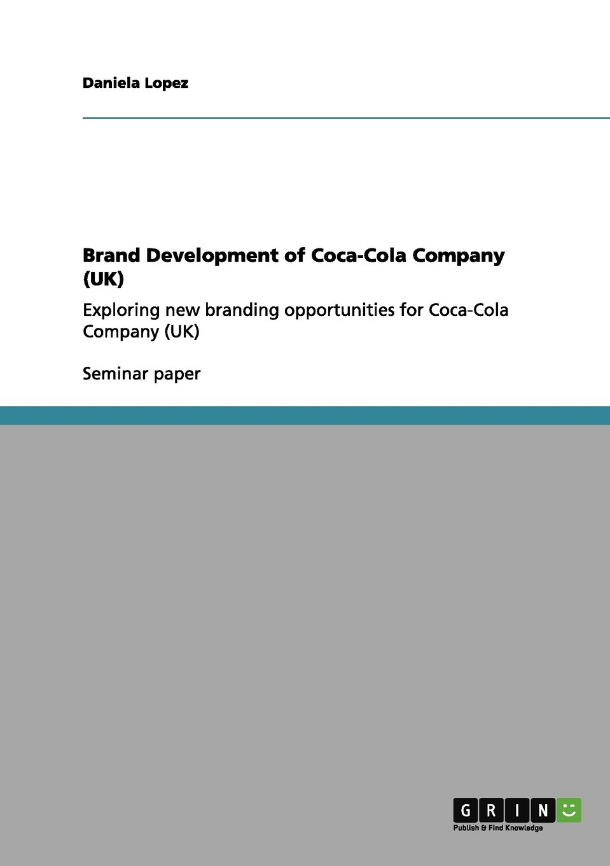 Read Online Brand Development of Coca-Cola Company (UK) PDF