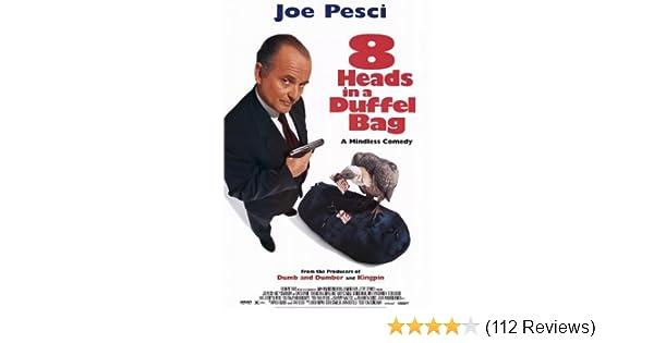 Amazon.com  8 Heads in a Duffel Bag  Joe Pesci, Andy Comeau, Kristy Swanson,  George Hamilton  Amazon Digital Services LLC ff60338af8