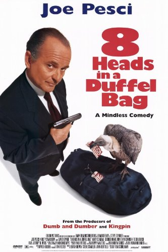 8 Heads in a Duffel Bag ()