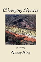 Changing Spaces by Nancy King (2014-01-02) Paperback