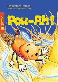Pou-ah! par Emmanuel Lauzon