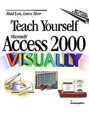 Teach Yourself Microsoft Access 2000 VISUALLY