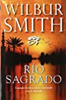 Río sagrado par Wilbur Smith