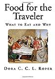 Food for the Traveler, Dora Roper, 150016271X