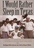 I Would Rather Sleep in Texas, Mary Amberson and James A. McAllen, 087611186X