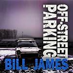 Off-Street Parking   Bill James