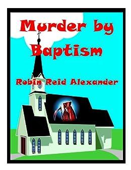 Murder by Baptism