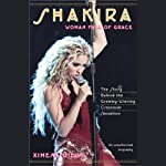 Shakira: Woman Full of Grace | Ximena Diego