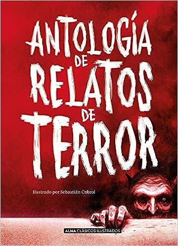 Antología de relatos de terror (Clásicos ilustrados): Amazon.es ...