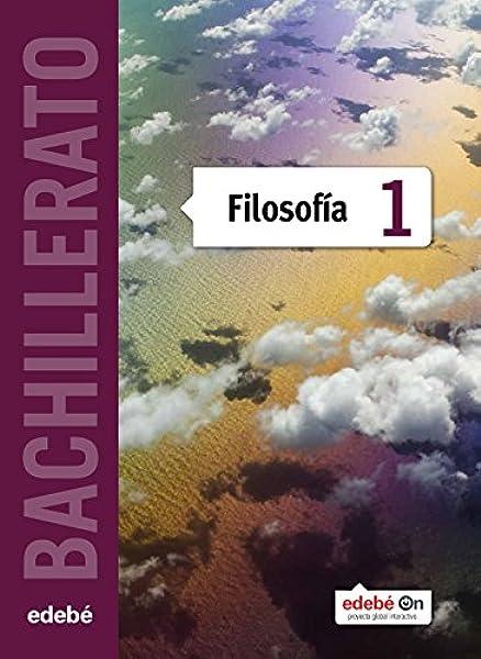 Filosofía 1 - 9788468320670: Amazon.es: Edebé, Obra Colectiva: Libros