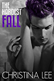 The Hardest Fall (Roadmap to Your Heart Book 3)