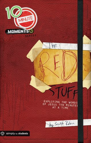 The Red Stuff: Exploring the Words of Jesus Ten Minutes at a Time (10-Minute Moments)