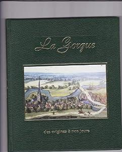 """Afficher """"La Gorgue"""""""