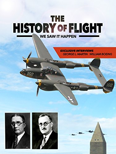 (The History of Flight: We Saw It Happen)