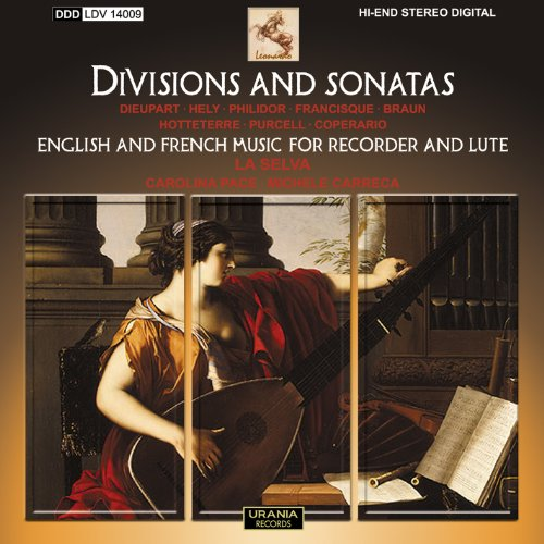 Divisions and Sonatas - English and French Music for Recorder and -