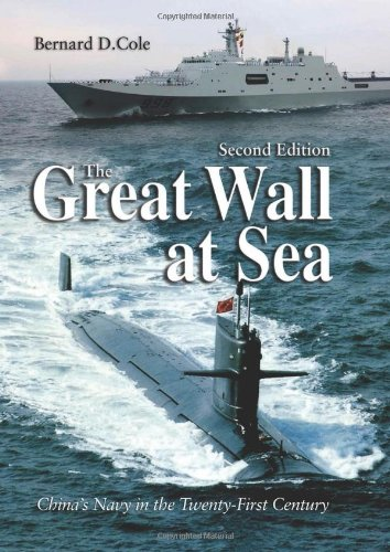 The Great Wall at Sea, Second Edition: China's Navy in the Twenty-First Century (African Star Over Asia)