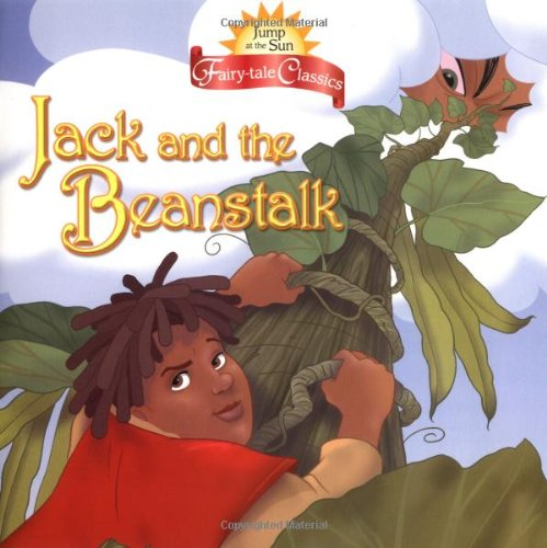 Jump at the Sun: Jack and the Beanstalk - Fairy Tale Classics (Jats 8x8)