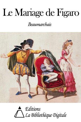 Le Mariage De Figaro French Edition