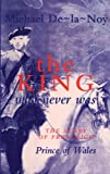 img - for The King Who Never Was book / textbook / text book