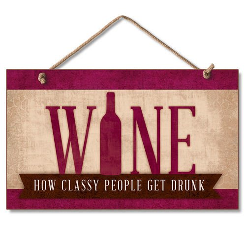New Wall Sign Wine Classy People Plaque Grape Decor Tuscan Funny Art