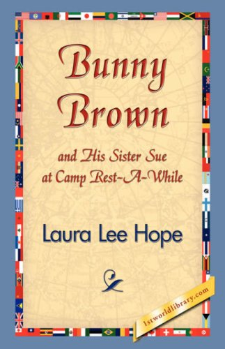 Bunny Brown and His Sister Sue at Camp Rest-A-While pdf