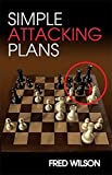 Simple Attacking Plans-Fred Wilson