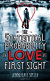 """The Statistical Probability of Love at First Sight"" av Jennifer E. Smith"
