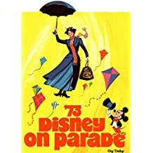 '73 Disney on Parade (1973) souvenir tour program - digital restoration (Retro Relics in PR Book 2)