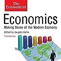 Economics: Making sense of the Modern Economy: The Economist Hörbuch von Saguao Datta (editor) Gesprochen von: David Thorpe