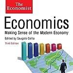 Economics: Making sense of the Modern Economy: The Economist   Saguao Datta (editor)
