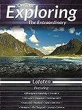 Exploring the Extraordinary Lofoten