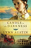 """Candle in the Darkness (Refiner's Fire) (Volume 1)"" av Lynn Austin"
