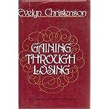 Gaining Through Losing