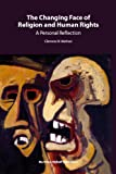 The Changing Face of Religion and Human Rights : A Personal Reflection, Nathan, Clemens Neumann and Nathan, C., 900417415X
