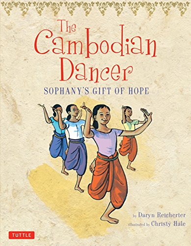 The Cambodian Dancer: Sophany's Gift of ()