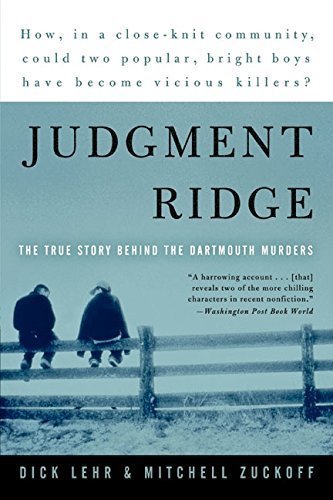 Judgment Ridge: The True Story Behind the Dartmouth Murders by Dick Lehr - Dartmouth Mall Stores