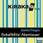 Schallblitz' Abenteuer | Sabine Fringes