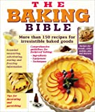 The Baking Bible, Publications International Ltd. Staff, 1412721571