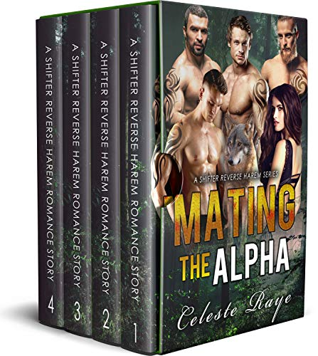 Mating The Alpha: (A Shifter Reverse Harem Series)