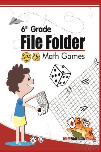 6th Grade File Folder Math Games (6th Grade Math Games) (Volume 1) ()