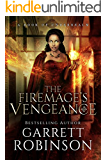 The Firemage's Vengeance: A Book of Underrealm (The Academy Journals 3)