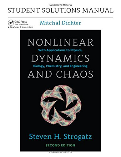 Student Solutions Manual for Nonlinear Dynamics and Chaos, 2nd edition (Volume 2)