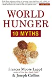 World Hunger: 10 Myths