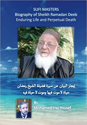 Biography of Sheikh Ramadan Deeb: Enduring Life and Perpetual ...