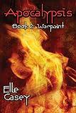 Apocalypsis, Elle Casey, 0985607114