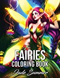 #6: Fairies Coloring Book: An Adult Coloring Book with Beautiful Fantasy Women, Cute Magical Animals, and Relaxing Forest Scenes