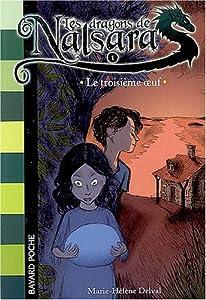 """Afficher """"Les dragons de Nalsara n° 1 Le troisième oeuf"""""""