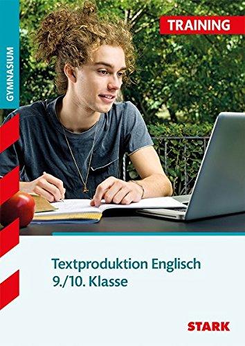 Training Gymnasium - Englisch Textproduktion 9./10. Klasse