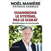 Changeons le système, pas le climat: Manifeste pour un autre monde (Document)